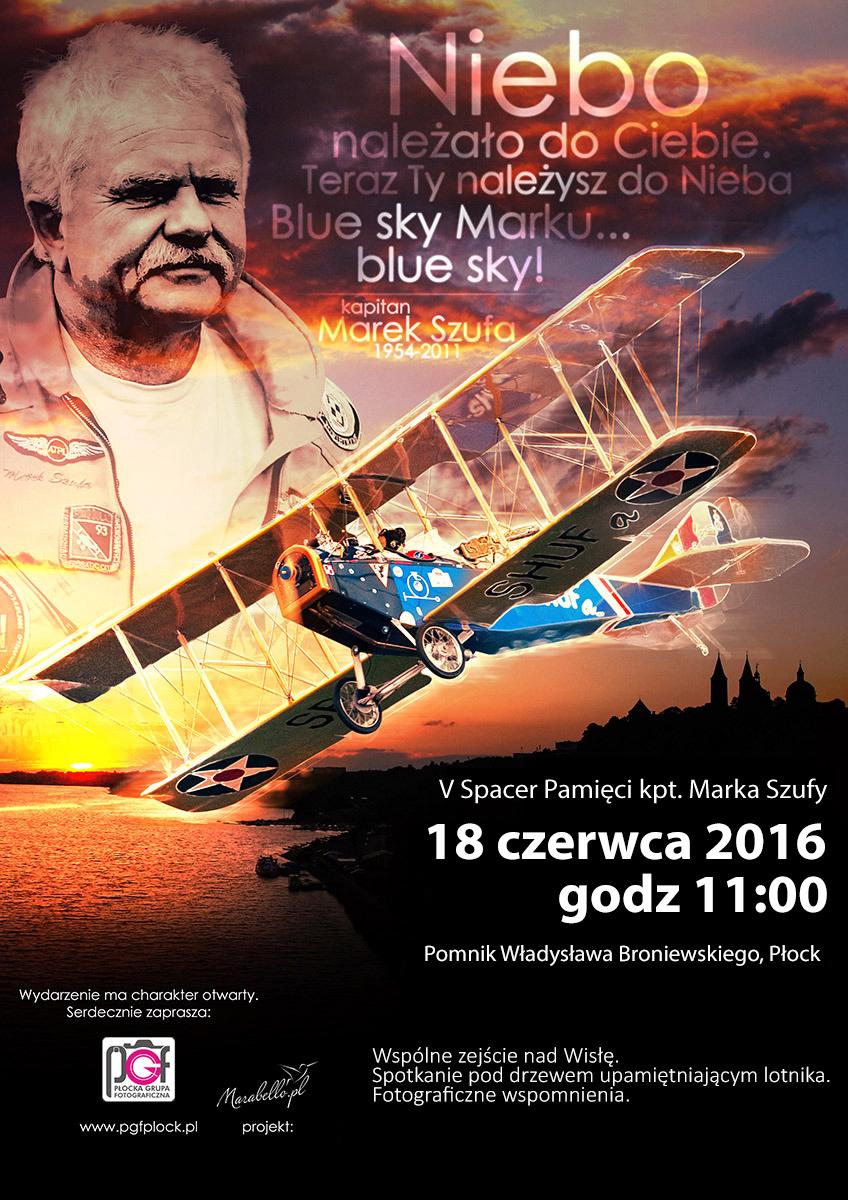 V Spacer Pamięci kpt Marka Szufy, sobota 18.06.2016 godz 11:00 , Pomnik Władysława Broniewskiego w Płocku
