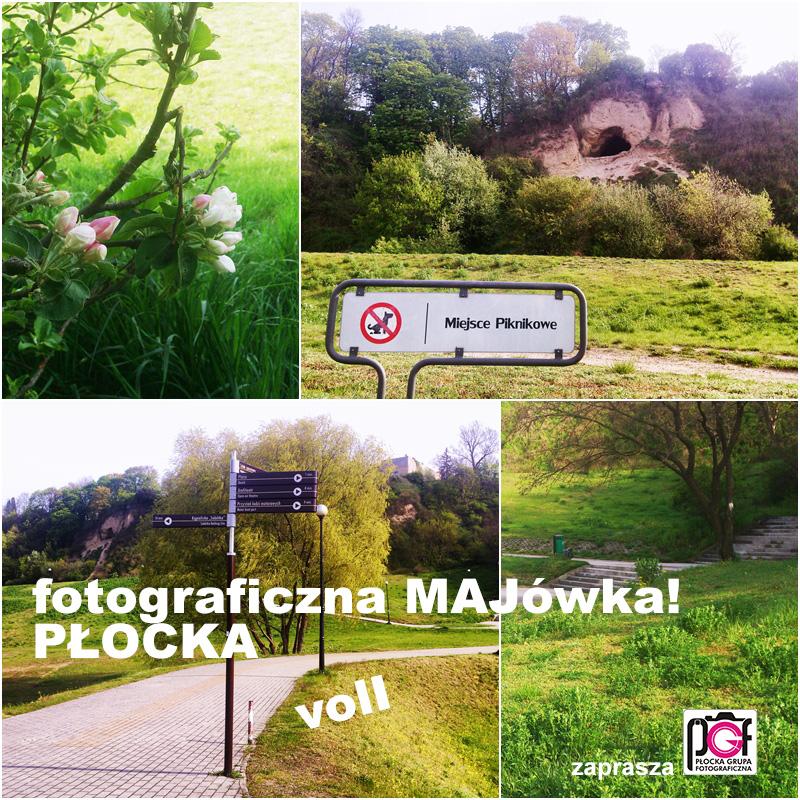 fotograficzna MAJówka PŁOCKA vol I Trzymajcie kciuki a zakończymy ją świetnym piknikiem!